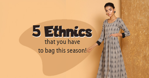 5 Ethnics that you have to bag this season!