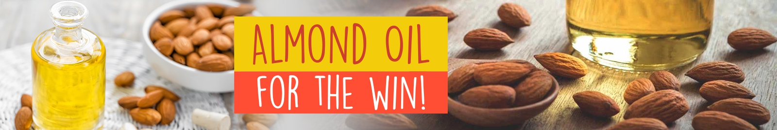 Almond Oil for the win!