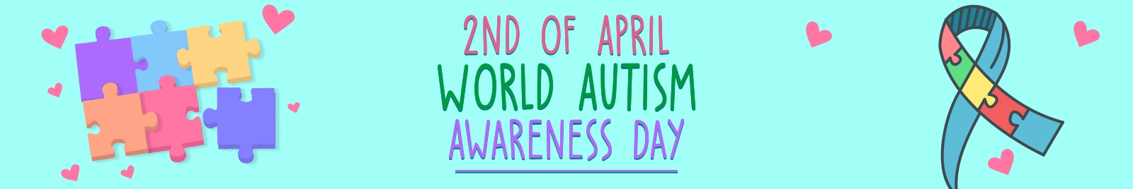 2nd of April- World Autism Awareness Day