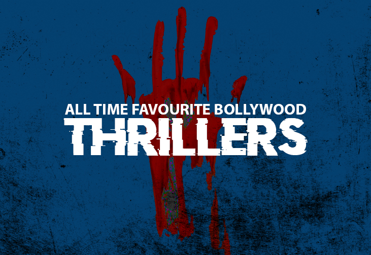 All Time Favourite Bollywood Thrillers