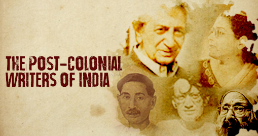 The Post-Colonial Writers of India