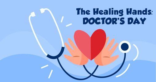The Healing Hands: Doctor's Day
