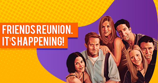 Friends Reunion. It's happening!