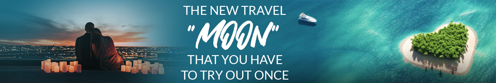 "The new travel ""moons"" that you have to try out once"