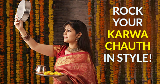 Rock your Karwa Chauth in style!