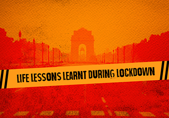 Life Lessons Learnt During Lockdown