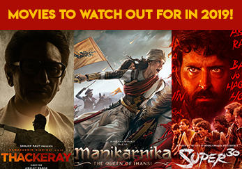 Movies to watch out for in 2019!