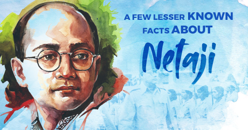 A few lesser known facts about netaji