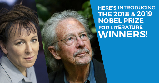 Here's introducing the 2018 and 2019 Nobel Prize for literature winners!