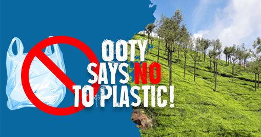 Ooty says no to plastic!