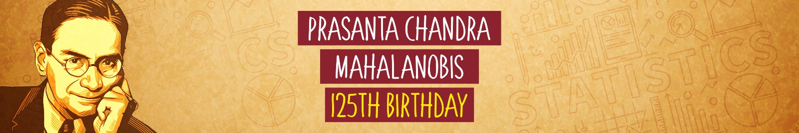 Prasanta Chandra Mahalanobis' 125th Birthday