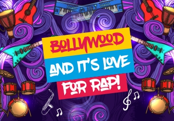 Bollywood and it's love for rap!