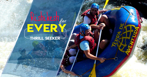 Rishikesh-For every thrill seeker
