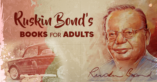 Ruskin Bond's books for adults