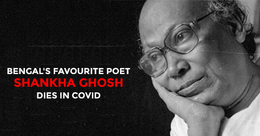 Bengal's favourite poet Shankha Ghosh dies in Covid