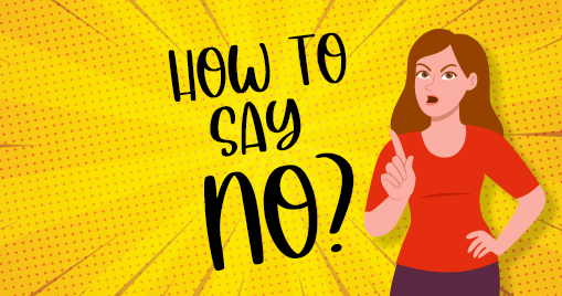 How to Say No?