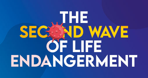 The Second Wave of Life Endangerment