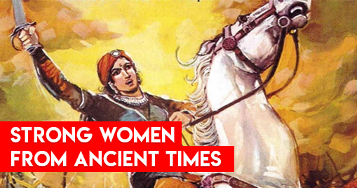 Strong Women from Ancient Times