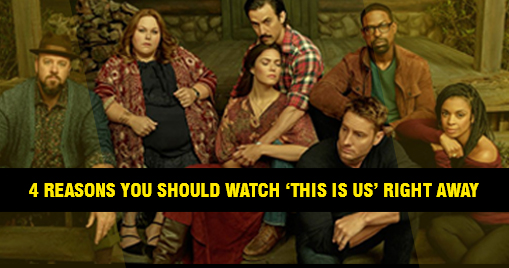 4 reasons you should watch 'This Is Us' right away