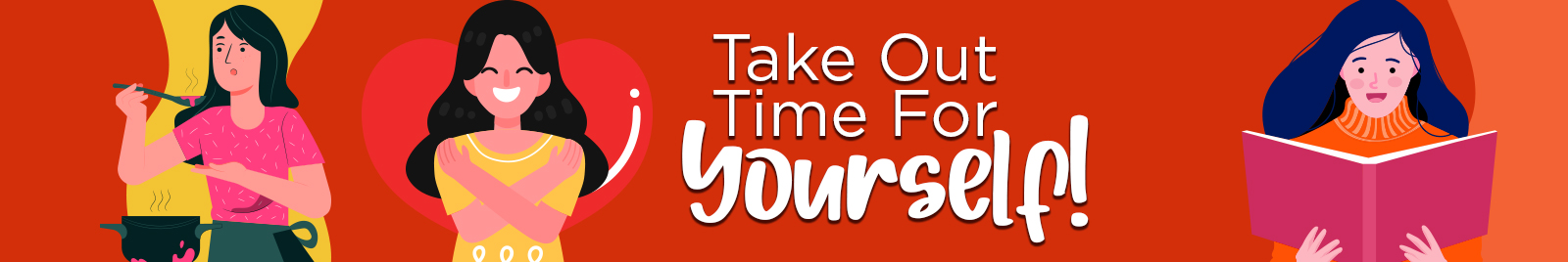 Take Out Time For Yourself!
