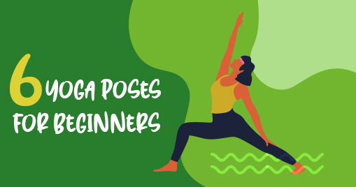 6 Yoga Poses for Beginners