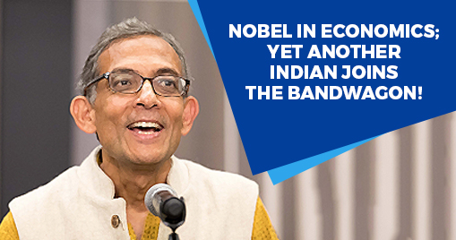 Nobel in Economics; yet another Indian joins the bandwagon!
