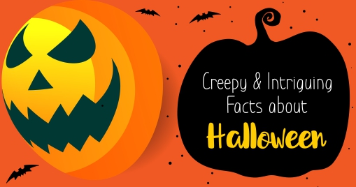 Creepy and Intriguing Facts about Halloween