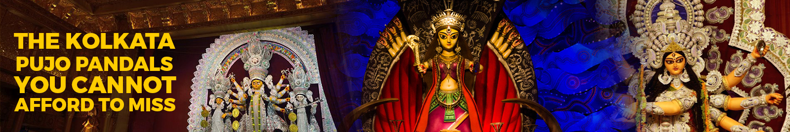 The Kolkata Pujo Pandals you cannot afford to miss