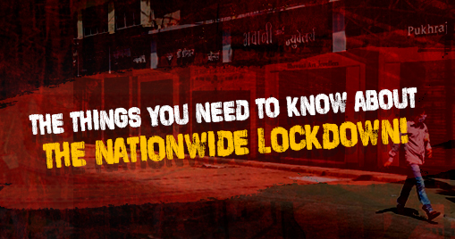 The things you need to know about the nationwide lockdown!