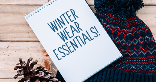 Winter Wear Essentials!