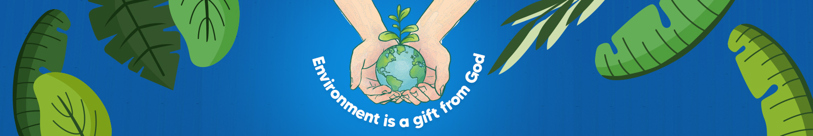 Environment is a gift from God